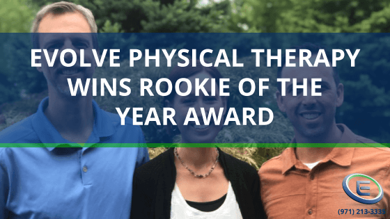 Evolve Physical Therapy Wins Rookie of the Year